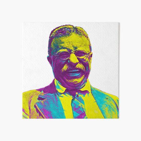 Theodore Roosevelt Art Board Print