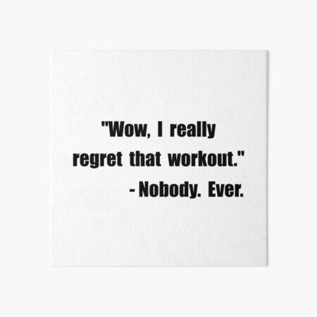 Workout Quote Art Board Print