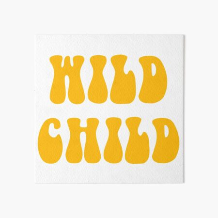 WILD CHILD Art Board Print