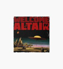 Altair IV... Welcome Art Board Print