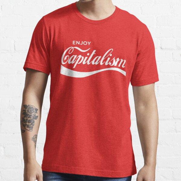 disfrutar del capitalismo Camiseta esencial