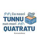 Cu Nasci Tunnu by campobellezza