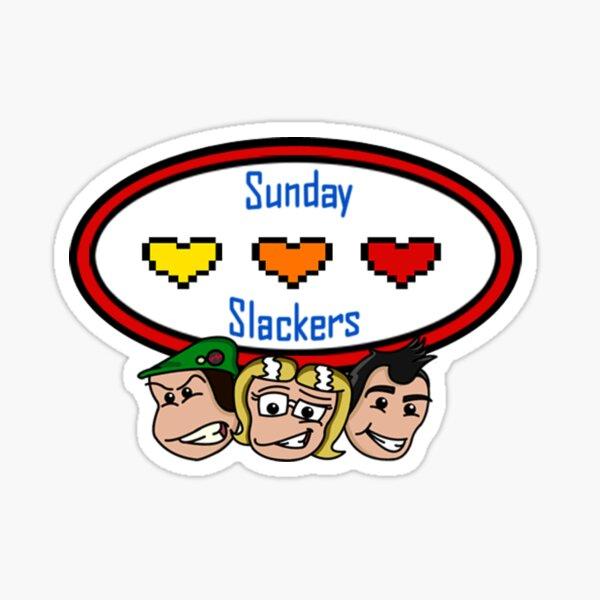 Sunday Slackers Sticker