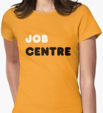 Job Centre - 1980s style unemployment office  Womens Fitted T-Shirt