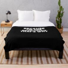 Because I'm The BEAUTICIAN That's Why T-Shirt BEAUTICIANS Throw Blanket