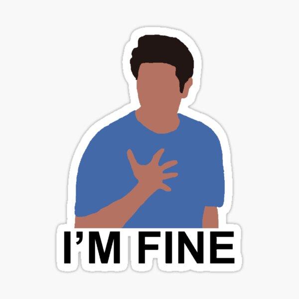 "ross ""I'm fine"" Sticker"