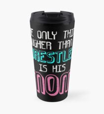Wrestling Wrestle Grappling Mom Thermobecher