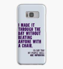 I Made It Through The Day Samsung Galaxy Case/Skin