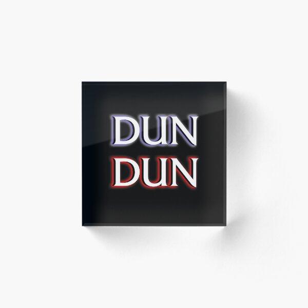 Dun Dun Meme (Law, Order, Parody) Acrylic Block
