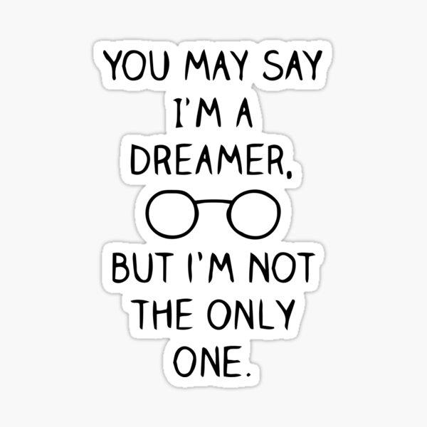 John Lennon Quote Sticker