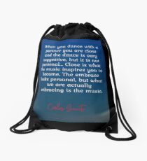 We Are Actually Embracing the Music - Gavito Tango Quote Drawstring Bag