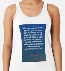 We Are Actually Embracing the Music - Gavito Tango Quote Racerback Tank Top
