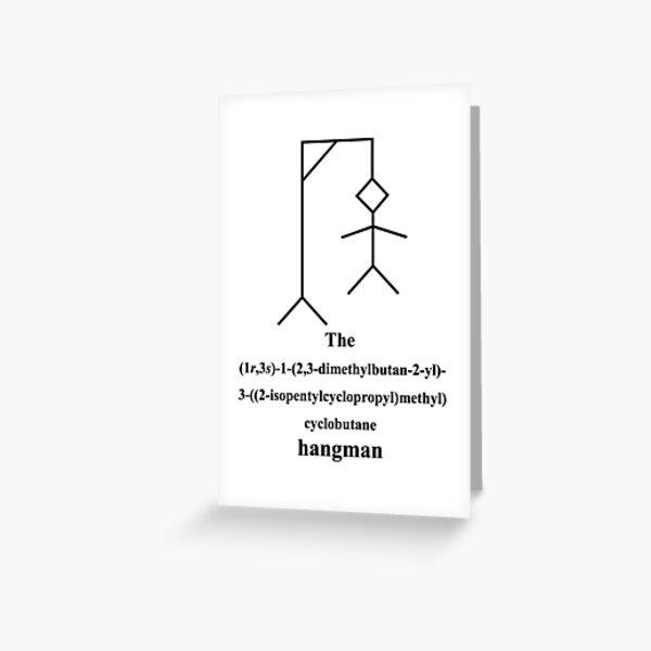 lustiges Galgenmännchen - hangman - Chemie - IUPAC - black Grußkarte