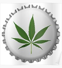 Cannabis leaf on bottle cap Poster