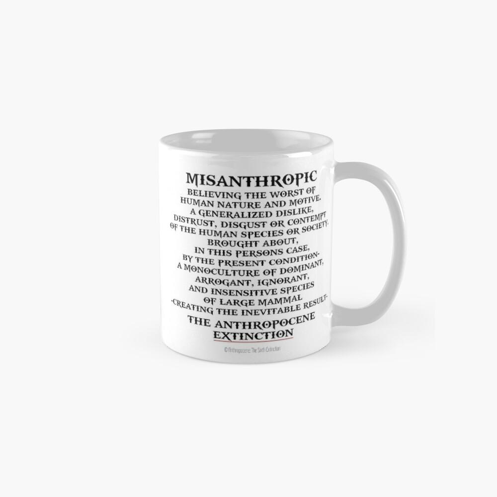 MISANTHROPY  Mugs