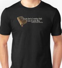 I am to fond.... Unisex T-Shirt