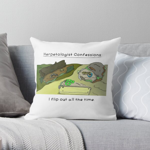 Herpetologist confessions Throw Pillow