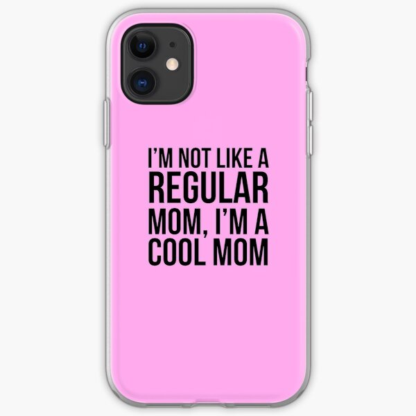 Not Like a Regular Mom iPhone Soft Case