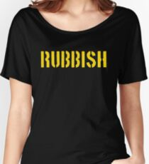 RUBBISH Women's Relaxed Fit T-Shirt