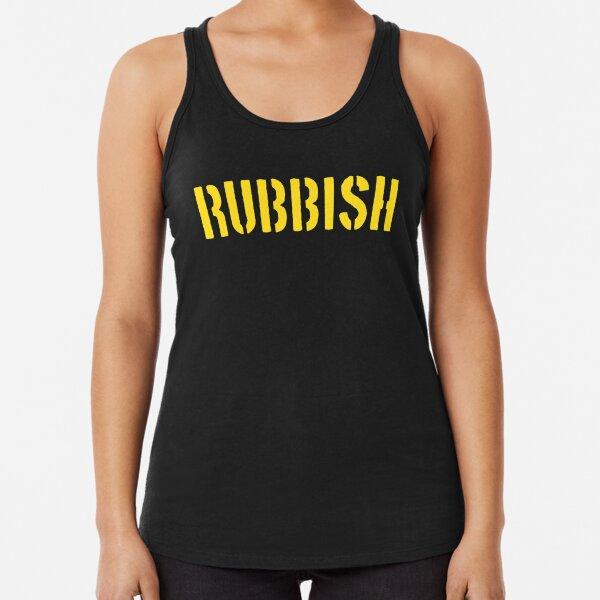 RUBBISH Racerback Tank Top