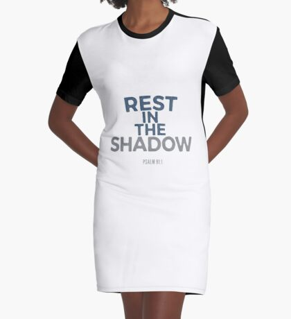Rest in the shadow - Psalm 91:1 Graphic T-Shirt Dress