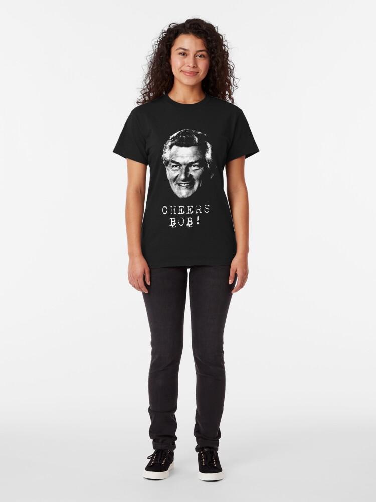 Alternate view of Cheers Bob Hawke Classic T-Shirt