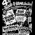 Blood-O-Rama! by HereticTees