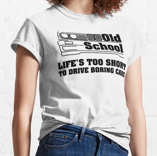 E30 La vie est trop courte pour conduire des voitures ennuyeuses T-shirt classique