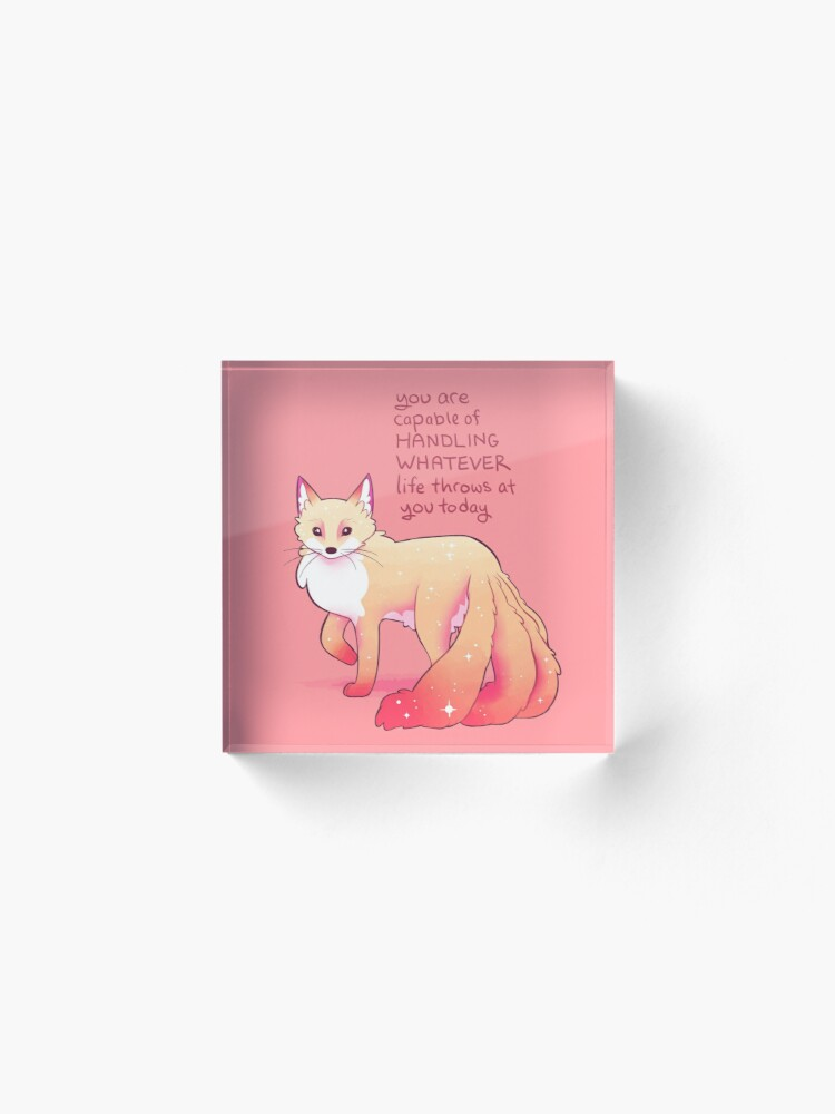 """Alternate view of """"You are capable of handling whatever"""" Kitsune Fox Acrylic Block"""