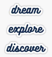 dream explore discover  Sticker