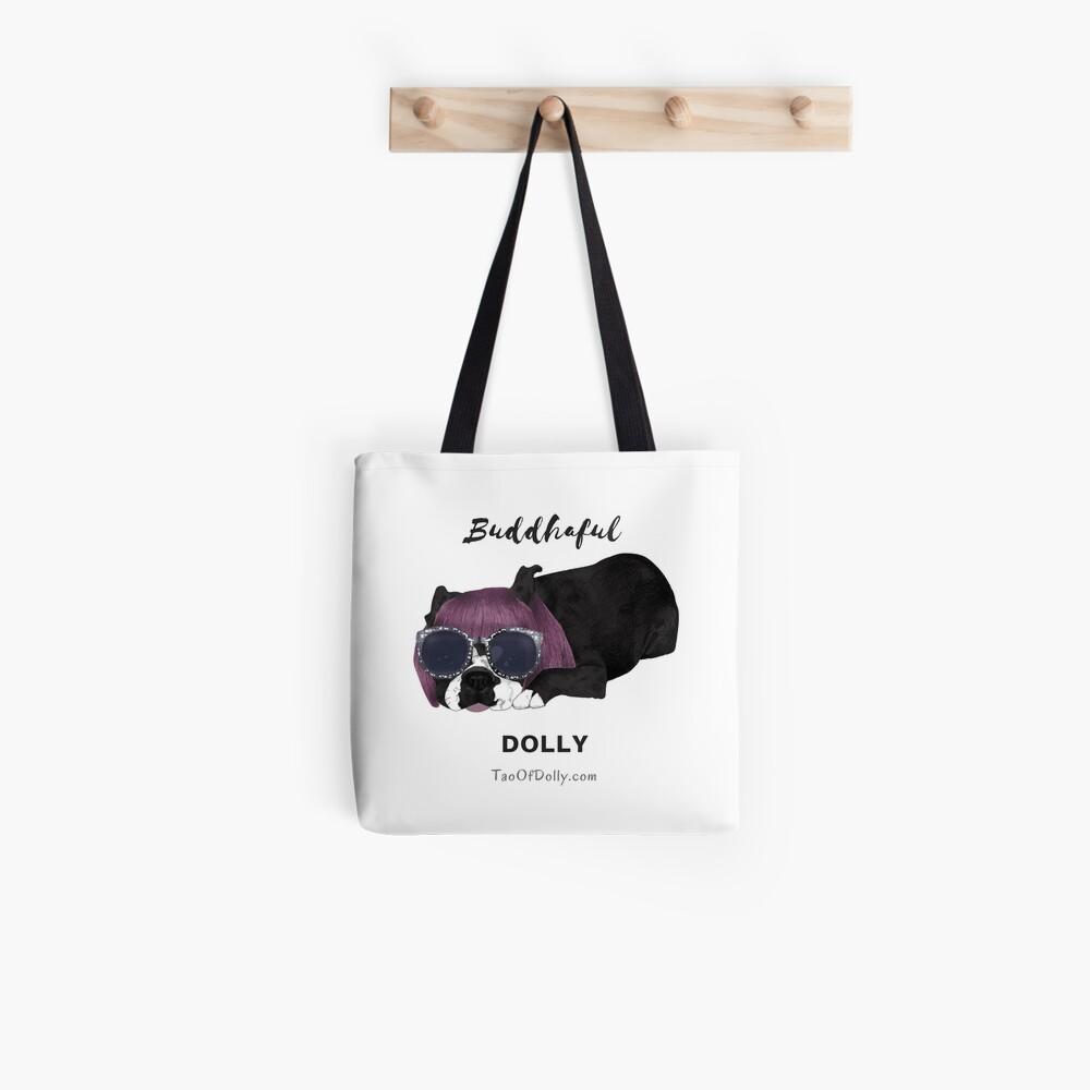 Buddhaful Dolly  Tote Bag