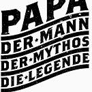Papa Der Mann der Mythos die Legende von holgerbrandt