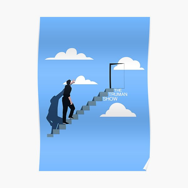 Steps to liberty - Truman Show Poster