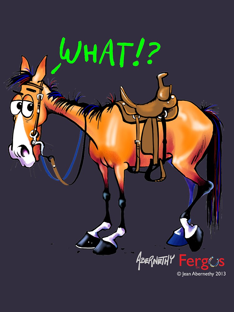 Fergus the Horse: WHAT!? by JeanAbernethy
