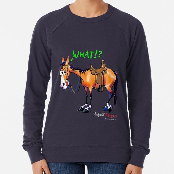 Fergus the Horse: WHAT!? Lightweight Sweatshirt