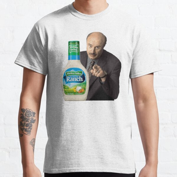 Dr. Phil - You're Going to the Ranch Classic T-Shirt
