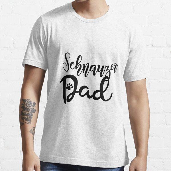 Proud Schnauzer Dad Essential T-Shirt