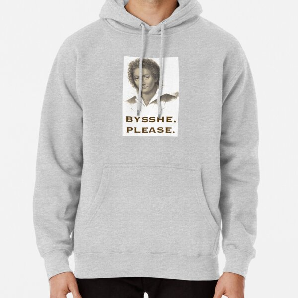 Bysshe, Please.  Pullover Hoodie