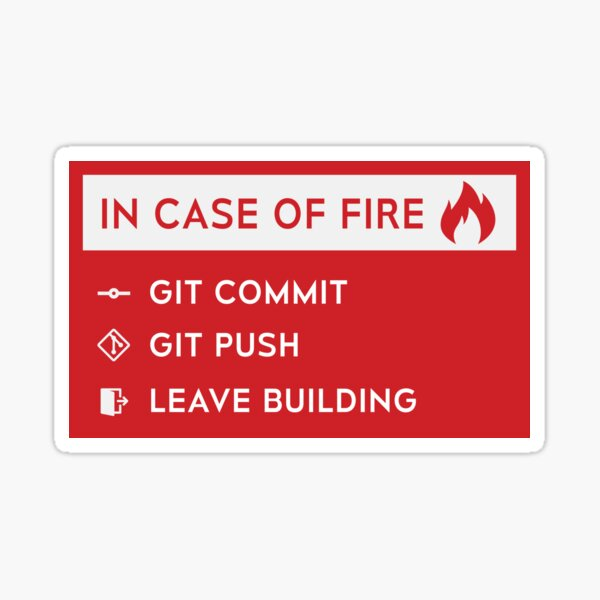 In case of fire - GitHub Sticker