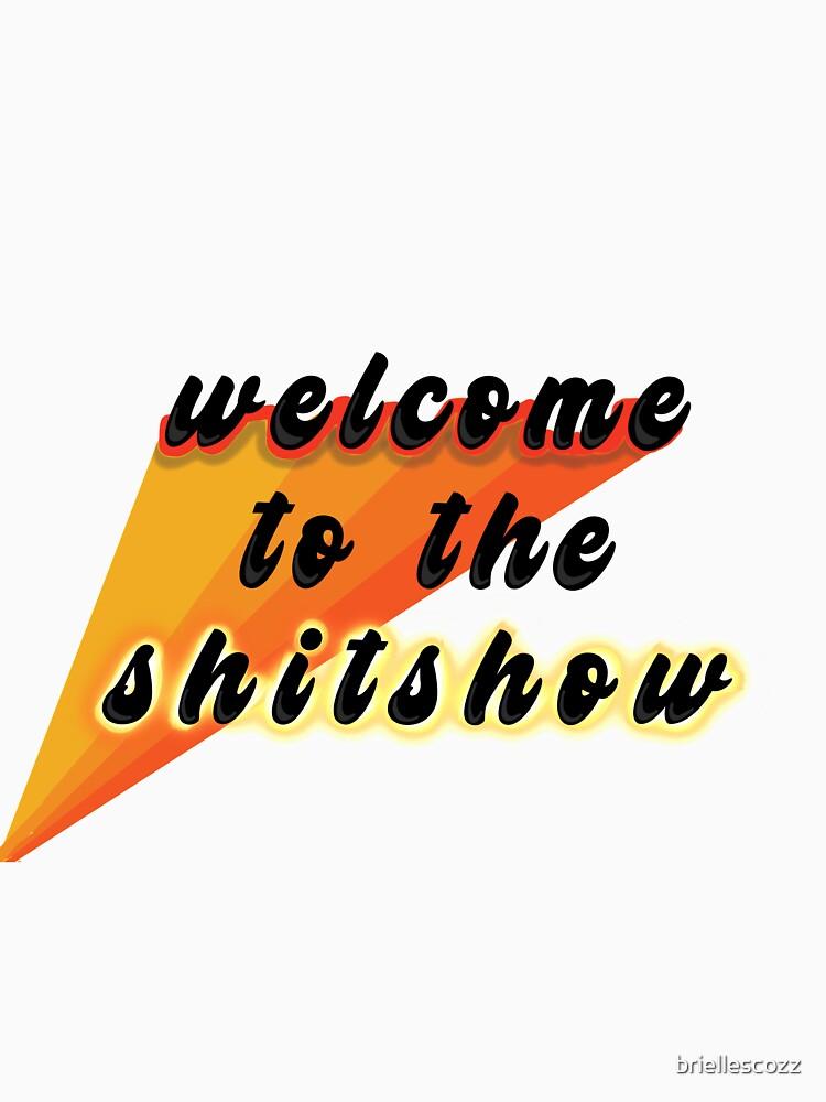 Bienvenido al shitshow de briellescozz