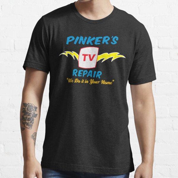 Pinker's TV Repair Essential T-Shirt