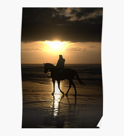 Any day started on horseback must be a good day Poster