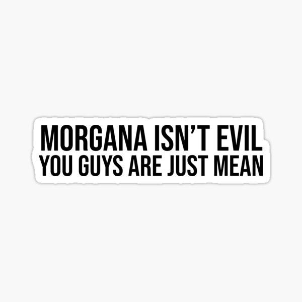Morgana isn't evil Sticker