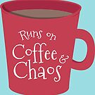 Coffee & Chaos by robyriker