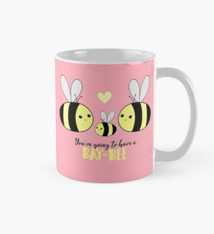 Baby Shower - New Baby - BAY-Bees - You're going to have a baby! Mug