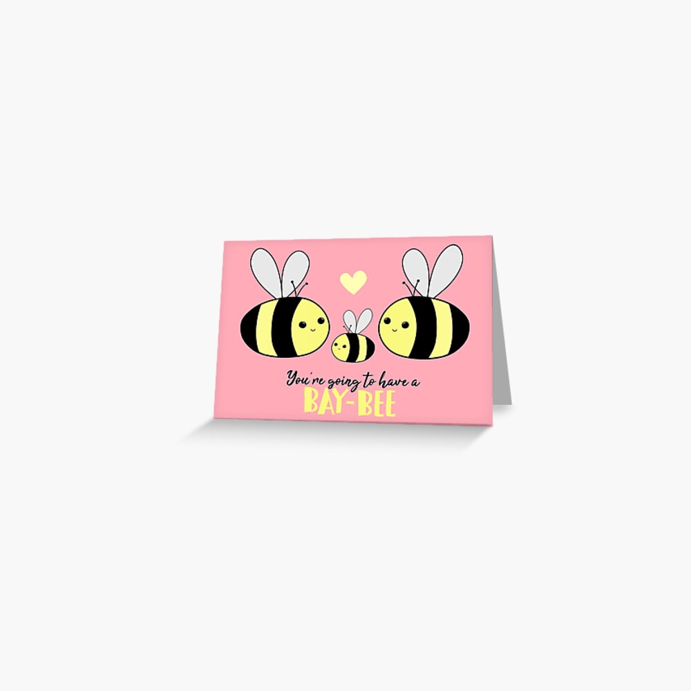 Baby Shower - New Baby - BAY-Bees - You're going to have a baby! Greeting Card