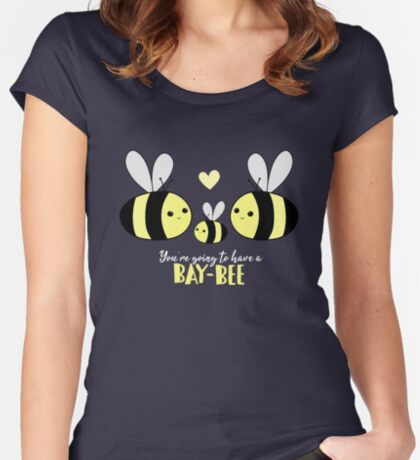 Baby Shower - New Baby - BAY-Bees - You're going to have a baby! Fitted Scoop T-Shirt