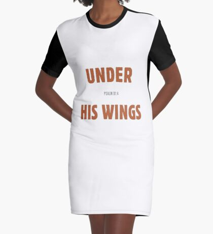 Under His wings - Psalm 91:4 Graphic T-Shirt Dress