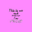 Proud - ESC 2019 - This is me and thanks to you Im PROUD (PSilver) by talgursmusthave