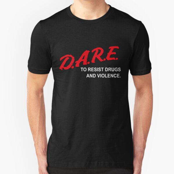 DARE to Resist Drugs and Violence Slim Fit T-Shirt